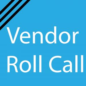 Vendor Roll Call
